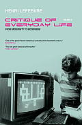Critique of Everyday Life Volume 3 From Modernity to Modernism Towards a Metaphilosophy of Daily Life