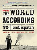 World According to Tomdispatch America & the Age of Empire