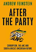 After the Party How the ANC Betrayed South Africa
