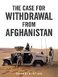 Case for Withdrawal from Afghanistan
