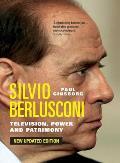 Silvio Berlusconi Television Power & Patrimony