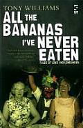 All the Bananas I've Never Eaten