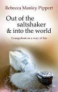 Out of the Saltshaker and Into the World: Evangelism As a Way of Life