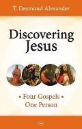 Discovering Jesus: Four Gospels - One Person