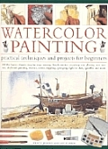 Watercolor Painting Practical Techniques & Projects for Beginners