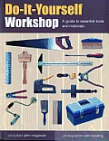 Do-It-Yourself Workshop: A Guide to Essential Tools and Materials