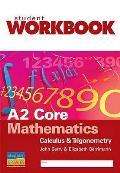 A2 Core Mathematics: Calculus and Trigonometry