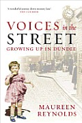 Voices In The Street Growing Up In Dunde