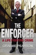 Enforcer: a Life Fighting Crime