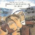 Parables & Miracles Of Jesus