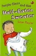 Purple Class and the Half-Eaten Sweater
