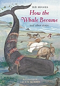 How the Whale Became & Other Stories