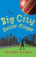 Big City Butter-finger