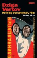 Dziga Vertov Defining Documentary Film