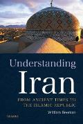 Understanding Iran: From Ancient Times to the Islamic Republic