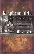 Rats, Pigs and Privies: a Cardiganshire Life