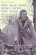 Man Who Went into the West Life of RS Thomas