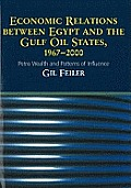 Economic Relations Between Egypt and the Gulf Oil States, 1967-2000