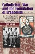 Catholicism, War & Foundation