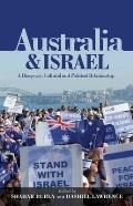 Australia & Israel - A Diasporic, Cultural and Political Relationship