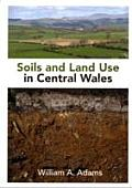 Soils and Land Use in Central Wales