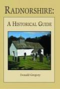 Radnorshire - A Historical Guide