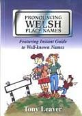 Pronouncing Welsh Place Names