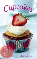Cupcakes: Over 80 Delicious Recipes for All Occasions and Tatses