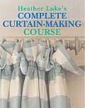 Heather Lukes Complete Curtain Making Course