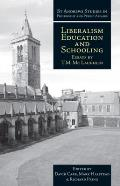 Liberalism, Education and Schooling: Essays