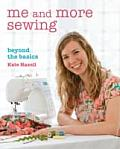 Me & More Sewing Beyond the Basics