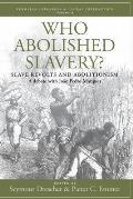 Who Abolished Slavery?: Slave Revolts and Abolitionisma Debate with Jo?o Pedro Marques