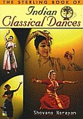 The Sterling Book of Indian Classical Dances