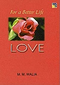 For a Better Life - Love