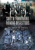 South Yorkshire Mining Disasters: the Twentieth Century