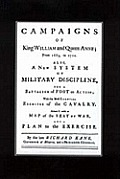 A New System of Military Discipline for a Battalion of Foot in Action (1745) Campaigns of King William and Queen Anne 1689-1712