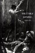 Work of the Royal Engineers in the European War,1914-19. 'military Mining