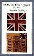 Essex Units in the War 1914-1919. Vol I. 1st Bn the Essex Regiment