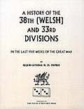 38th (Welsh) and 33rd Divisions in the Last Five Weeks of the Great War