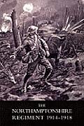 Northamptonshire Regiment, 1914-1918