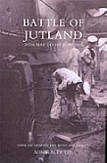 Battle of Jutland 30th May to 1st June1916 Official Despatches with Appendices