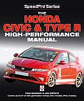 The Honda Civic & Type R: High-Performance Manual (Speed Pro)