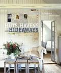 Huts Havens & Hideaways