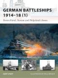 German Battleships 1914-18 (1)