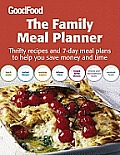 Good Food: The Family Meal Planner