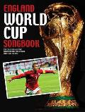 England World Cup Songbook