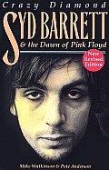 Syd Barrett Crazy Diamond The Dawn of Pink Floyd