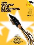 Dip In: 100 Graded Alto Sax Solos