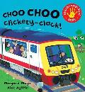 Choo Choo Clickety-clack!: Touch-and-feel Book