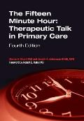 Fifteen Minute Hour Therapeutic Talk in Primary Care